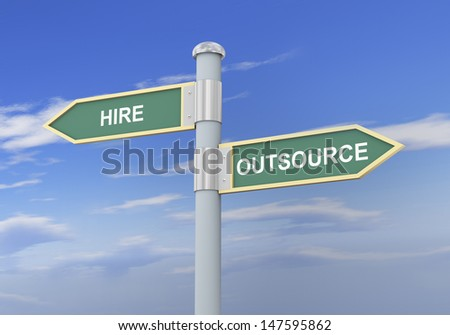 3d illustration of roadsign of words hire and outsource