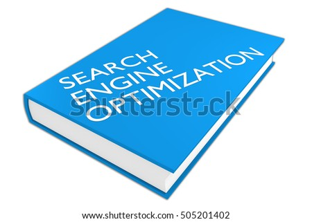 "3D illustration of ""SEARCH ENGINE OPTIMIZATION"" script on a book, isolated on white. Administrative concept."