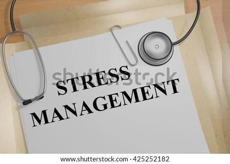 "3D illustration of ""STRESS MANAGEMENT"" title on medical documents. Medicial concept. - stock photo"