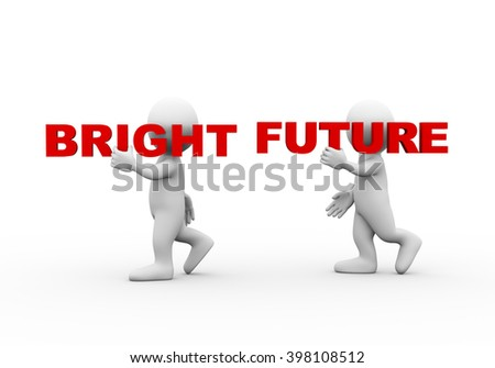 3d illustration of walking people carrying word text bright future on their shoulder.  3d rendering of man people character - stock photo