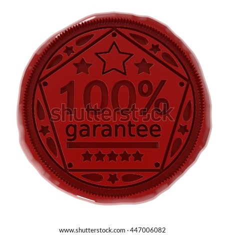 3d illustration of wax seal or stamp with 100 percent garantee message