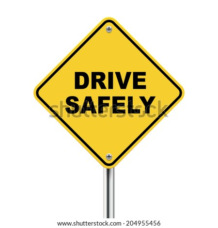 3d illustration of yellow road sign of drive safely isolated on white background - stock photo