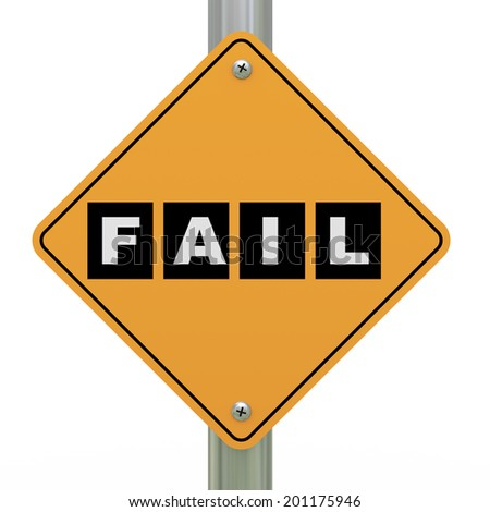 3d illustration of yellow roadsign of fail - stock photo