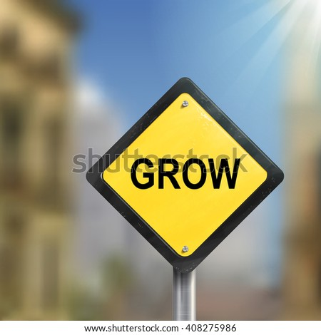 3d illustration of yellow roadsign of grow  isolated on blurred street scene - stock photo