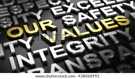 3D illustration over black background. Text our values written with golden letters with other words like integrity or safety written with silver material. - stock photo