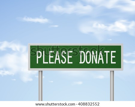 3d illustration please donate road sign isolated on blue sky