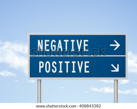 3d illustration road sign with negative and positive isolated on blue sky