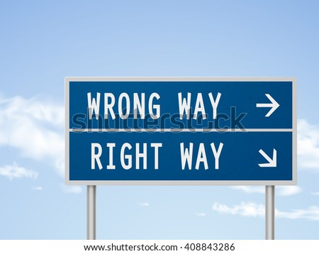 3d illustration road sign with wrong and right way isolated on blue sky - stock photo