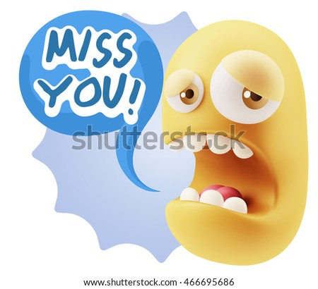 3d Illustration Sad Character Emoji Expression saying Miss You with Colorful Speech Bubble.