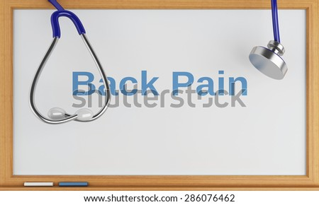 3d illustration. Stethoscope and blackboard with back pain. Medical concept - stock photo