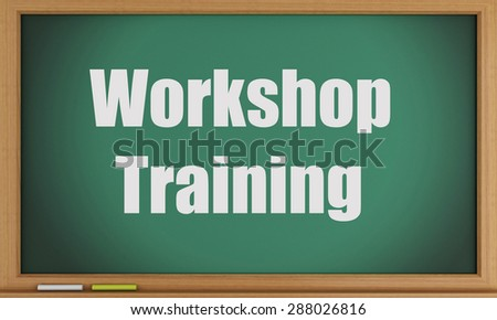 3d image. Workshop Training on blackboard background. Education concept - stock photo