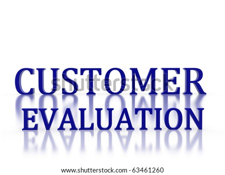 3d letters spelling Customer Evaluation in dark blue on white relective background - stock photo