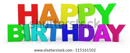 3D letters with Happy Birthday slogan - high quality 3d illustration - stock photo