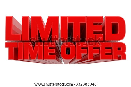 3D LIMITED TIME OFFER word on white background 3d rendering - stock photo