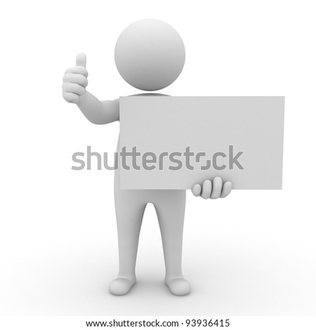3d man holding blank board and thumbs up on white background - stock photo