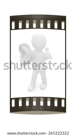 3d man with ear 3d render isolated on white background. The film strip - stock photo