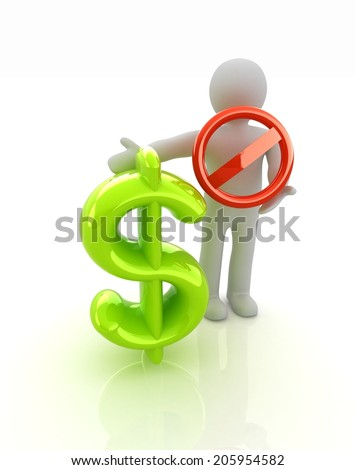 3d man with prohibition sign and dollar