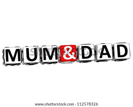 3D Mum And Dad Button Click Here Block Text over white background