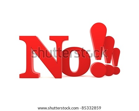 3D of the word No isolated against a white background - stock photo