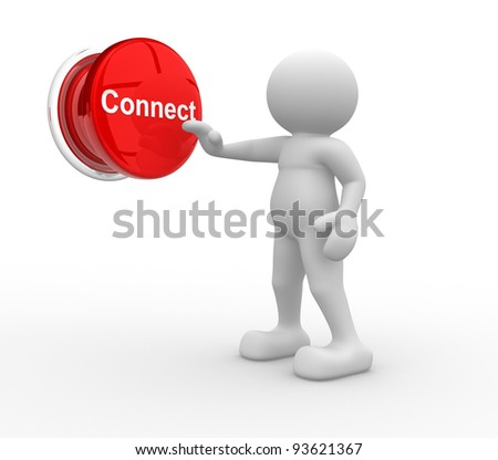 """3d people- human character , person pressing a button """" Connect """". 3d render illustration - stock photo"""