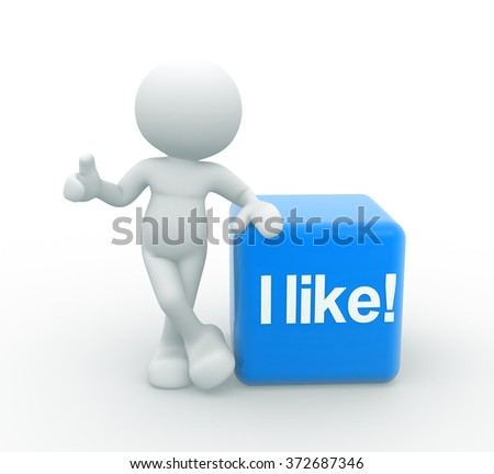 "3d people - man , person and a cube with ""i like!"""