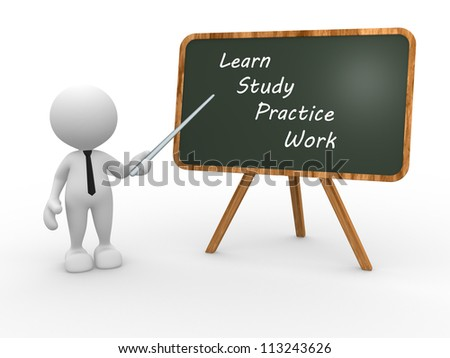 """3d people - man, person and backboard with words """"learn, study, practice, work"""". Teacher. - stock photo"""