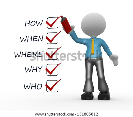 3d people - man, person and check list with various questions ( where?, who?, why?, when?, how?) - stock photo