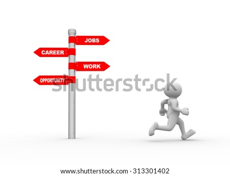 3d people - man , person and directional sign. Career, job, work, opportunity - stock photo