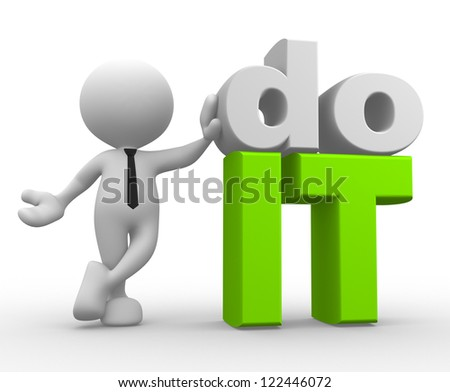 """3d people - man, person and word """"do it"""" - stock photo"""