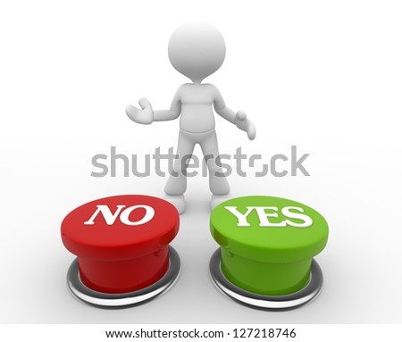 "3d people - man, person choosing between ""yes""or ""no"" - stock photo"