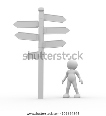 3d people - man, person standing in front of a roadsigns. Directional sign - stock photo