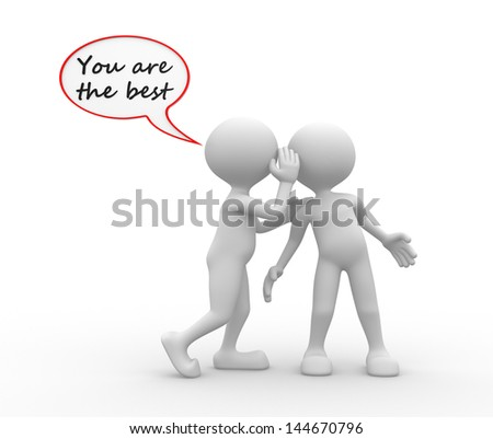 3d people - man, person whispering in his ear to another person. You are the best - stock photo