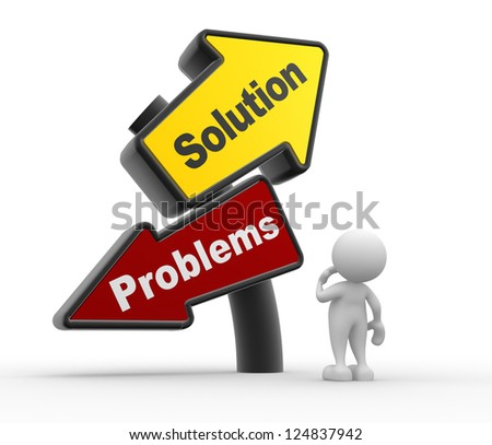 """3d people - man, person with signpost with two directions with the text """"solutions"""" and """"problems"""". - stock photo"""