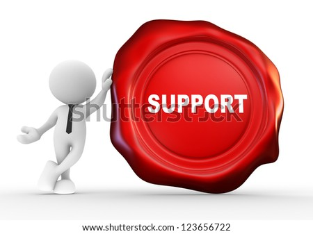 "3d people - man, person with wax seal and word ""support"". Confirmed - stock photo"