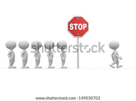 3d people - men, person with a road sign. Don't stop.