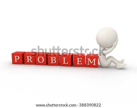 3d person and a cubes with word PROBLEM isolated on white background  - stock photo