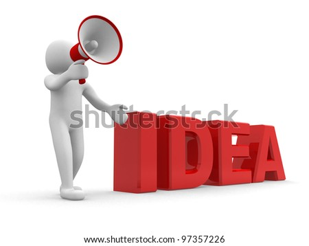 "3d person with a megaphone and word "" Idea""  - 3d render illustration - stock photo"
