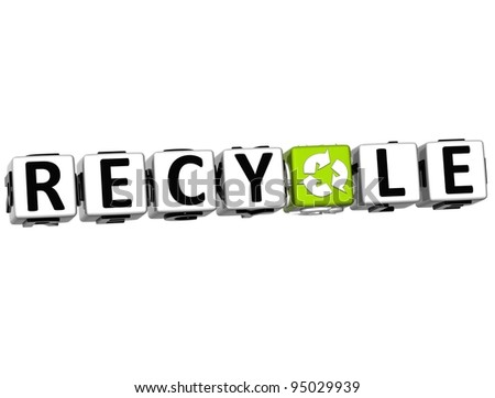 3D Recycle Block Text on white background - stock photo