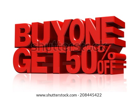 3D red text buy 2 get 50 percent off on white background with reflection