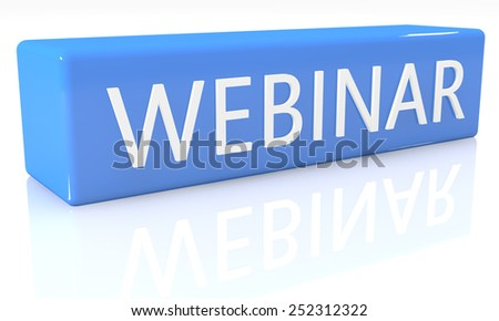 3d render blue box with text Webinar on it on white background with reflection - stock photo