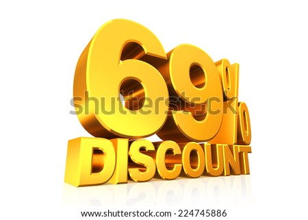 3D render gold text 69 percent discount on white background with reflection.