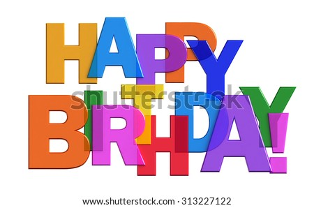 3d render illustration Happy Birthday isolated on white background - stock photo