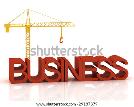 "3d render of crane and text ""Business"""