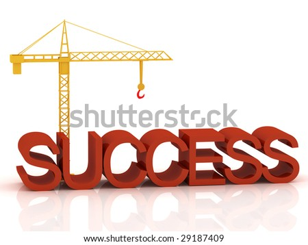 "3d render of crane and text ""Success"""