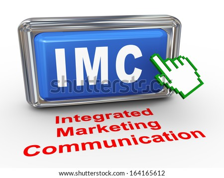 3d render of hand cursor pointer click on button with phrase imc - integrated marketing communication - stock photo