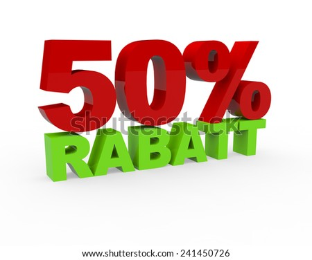 3d render 50 percent off with the word Rabatt (Discount in German) on a white background - stock photo