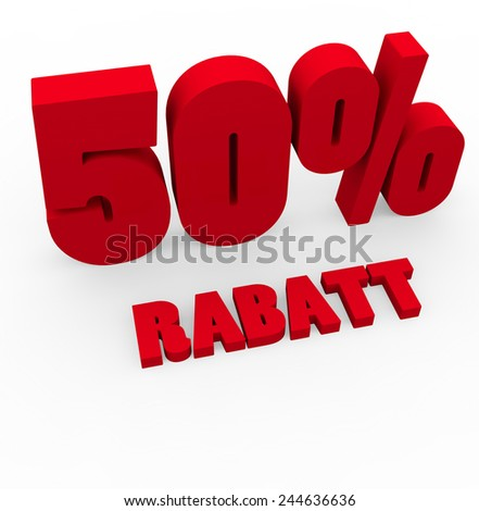 3d render 50 percent off with the word Rabatt (Discount in German) on a white background.