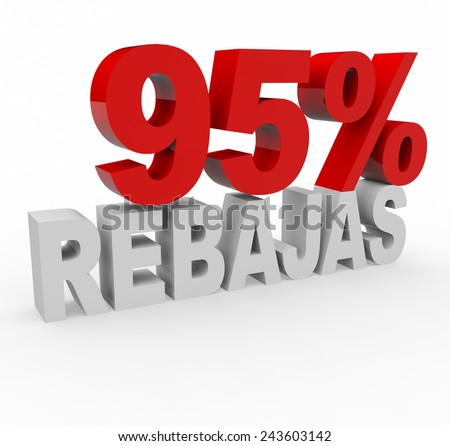 3d render 95 percent off with the word Rebajas (Sale in Spanish) on a white background.