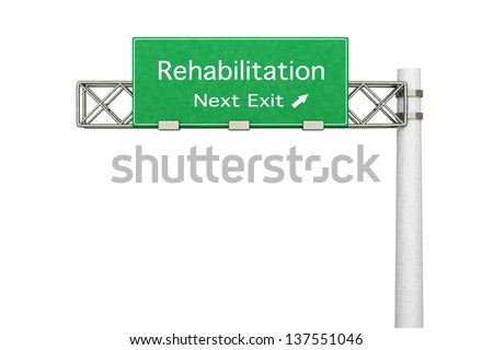 3D rendered Illustration. Highway Sign - Next exit to Rehabilitation. - stock photo