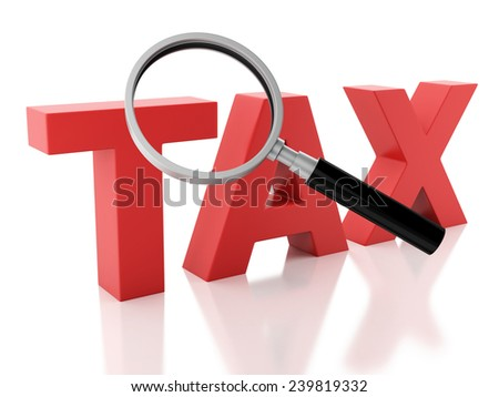 3d renderer illustration. examines tax and a magnifying glass.  isolated on white background - stock photo